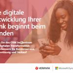Die digitale Entwicklung Ihrer Bank beginnt beim Kunden