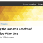 Analyzing the Economic Benefits of Trend Micro Vision One